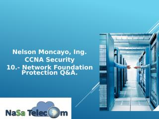 10.- Network Foundation Protection Q&A.pptx