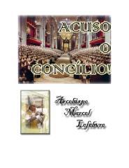 Acuso o Concílio - Dom Marcel Lefebvre.pdf