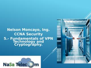 5.- Fundamentals of VPN Technology and Cryptography..pptx