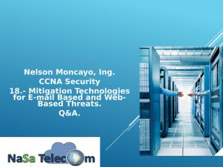 18.- Mitigation Technologies for E-mail Based and Web-based Threats Q&A.pptx