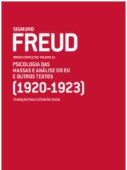 FREUD, Sigmund. Psicologia das Massas e Análise do Eu e outros textos (1920-1923) Obras Completas Vol 15.pdf
