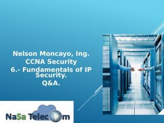 6.- Fundamentals of IP Security Q&A.pptx