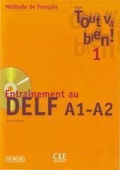 Tout_va_bien!_Entrainement_au_DELF_a1_a2.pdf