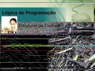 BRUNO-Logica03-EstrututasControle.ppt
